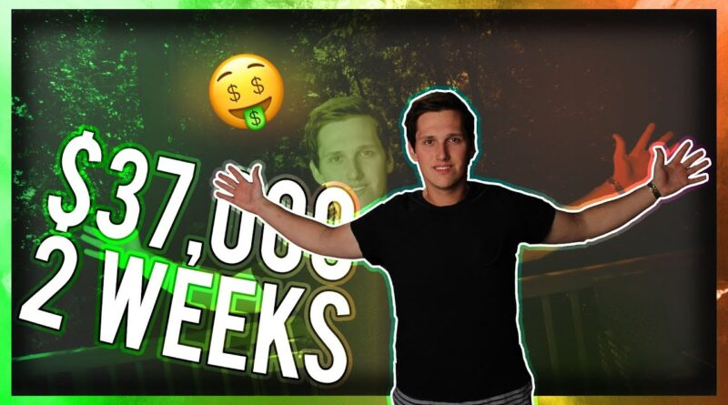 I Made $37,000 In Two Weeks, Here's How… (Mind Blown)