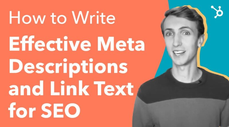 How to Write Effective Meta Descriptions and Link Text for SEO